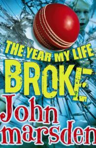 06/12/2013 FEATURES: The Year My Life Broke by John Marsden